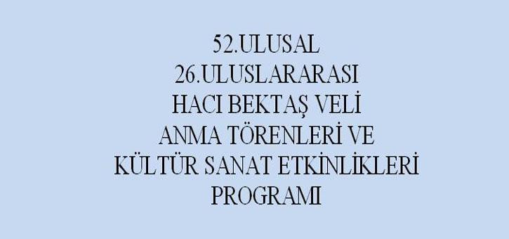 Hacı Bektaş Veli Anma Törenleri Programı
