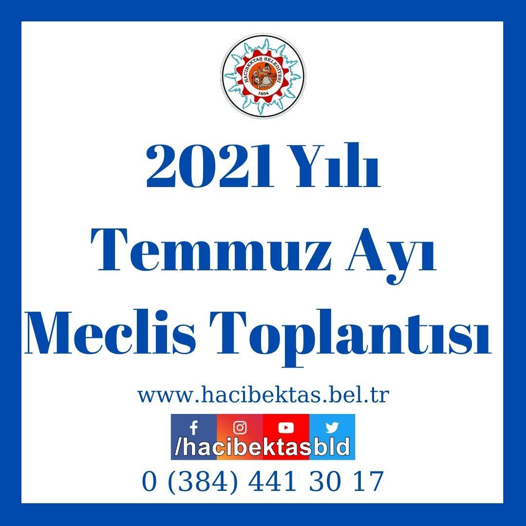 2021 Yılı Temmuz Ayı Meclis Toplantısı
