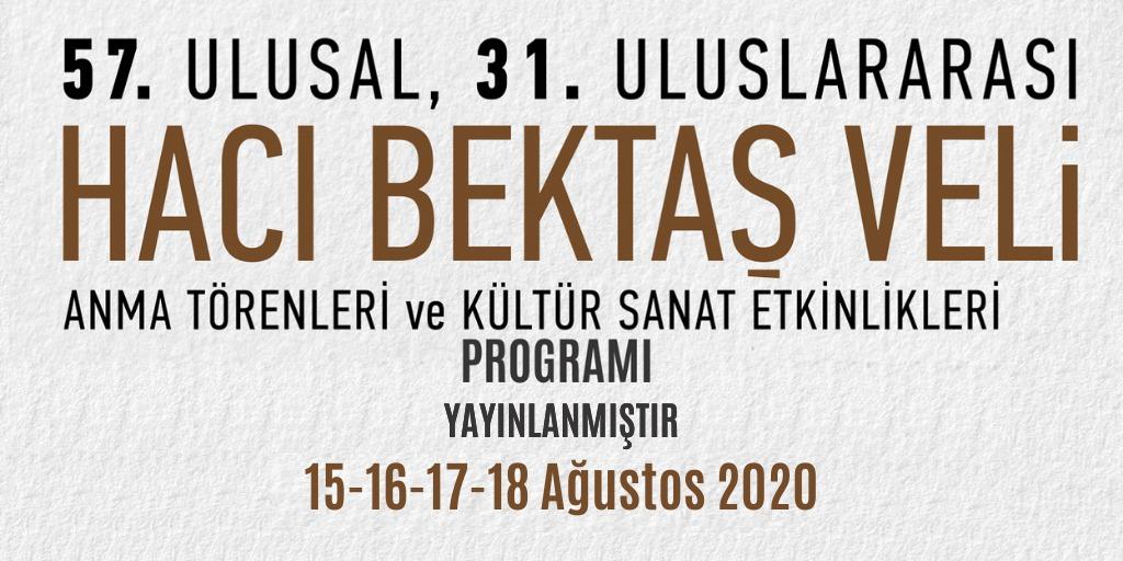 57.Ulusal 31.Uluslararası Hacı Bektaş Veli Anma Törenleri ve Kültür Sanat Etkinlikleri Programı.