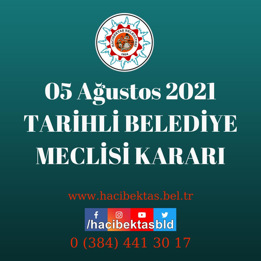05.08.2021 Tarihli Belediye Meclisi Kararları.