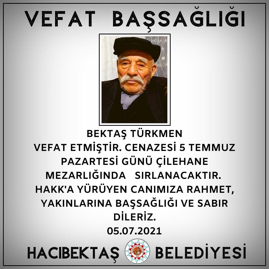 Bektaş Türkmen Vefat ve Başsağlığı